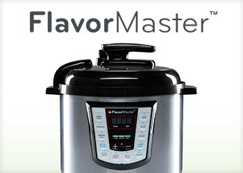 FlavorMaster™