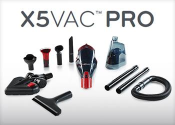 X5 Vac™ Pro